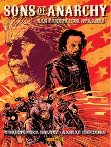 Sons of Anarchy, Band 1 - Das Gesetz der Strasse: Comic zur TV-Serie