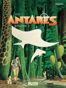 Antares. Band 2: Episode 2
