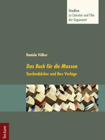 Das Buch für die Massen: Taschenbücher und ihre Verlage