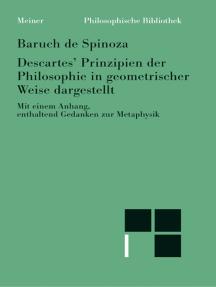 Sämtliche Werke / Descartes' Prinzipien der Philosophie auf geometrische Weise begründet: Vollständig neu übersetzt