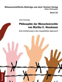 Philosophie der Menschenrechte von Martha C. Nussbaum: Eine Einführung in den Capabilities Approach