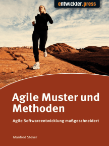Agile Muster und Methoden: Agile Softwareentwicklung maßgeschneidert