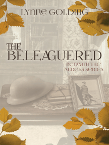 The Beleaguered: Book Two  in the Beneath the Alders Series