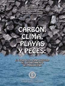 Carbón, clima, playas y peces:  El caso de la zona costera del departamento del Magdalena