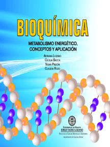Bioquímica: metabolismo energético, conceptos y aplicación..