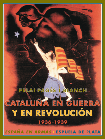 Cataluña en guerra y en revolución: 1936-1939