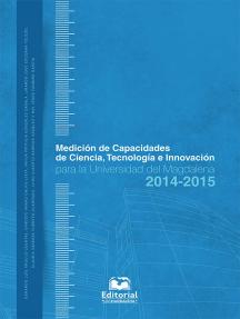 Medición de capacidades de ciencia, tecnología e innovación para la Universidad del Magdalena 2014-2015