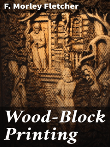 Wood-Block Printing: A Description of the Craft of Woodcutting and Colour Printing Based on the Japanese Practice