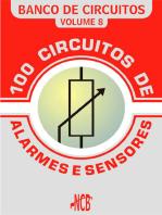 100 Circuitos de Alarmes e Sensores