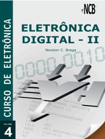Curso de Eletrônica - Volume 4 - Eletrônica Digital - 2