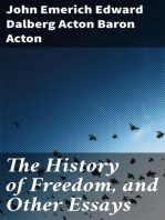 The History of Freedom, and Other Essays