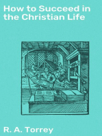 How to Succeed in the Christian Life