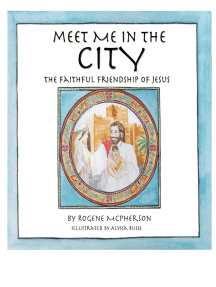 Meet Me in the City: The Faithful Friendship of Jesus