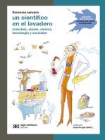 Un científico en el lavadero: Manchas, olores, ciencia, tecnología y suciedad