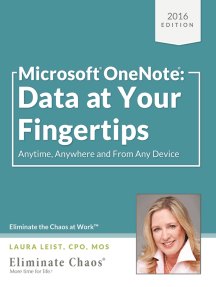 Microsoft(R) OneNote(R): Data at Your Fingertips - Anytime, Anywhere and From Any Device