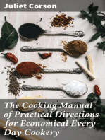 The Cooking Manual of Practical Directions for Economical Every-Day Cookery