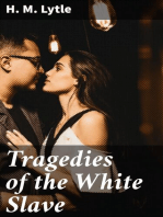 Tragedies of the White Slave