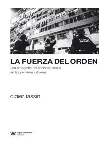 La fuerza del orden: Una etnografía del accionar policial en las periferias urbanas