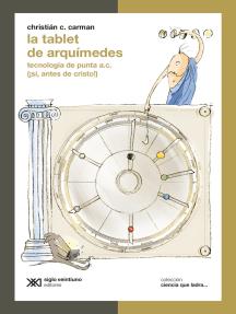 La tablet de Arquímedes: Tecnología de punta a.C. (¡Sí, antes de Cristo!)