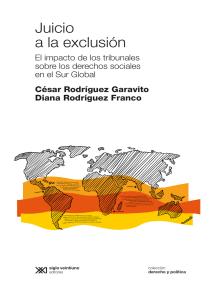 Juicio a la exclusión: El impacto de los tribunales sobre los derechos sociales en el Sur Global