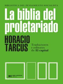 La biblia del proletariado: Traductores y editores de El capital