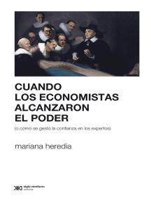 Cuando los economistas alcanzaron el poder (o cómo se gestó la confianza en los expertos)