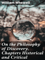 On the Philosophy of Discovery, Chapters Historical and Critical
