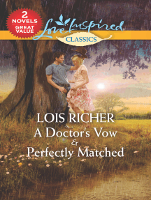 A Doctor's Vow/Perfectly Matched