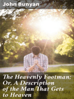The Heavenly Footman; Or, A Description of the Man That Gets to Heaven