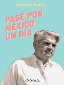 Pasé por México un día