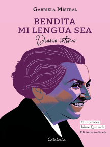 Bendita mi lengua sea: Diario Íntimo