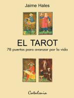 El Tarot: 78 puertas para avanzar por la vida