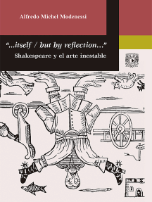 """""""...Itself / But by reflection…"""" Shakespeare y el arte inestable"""