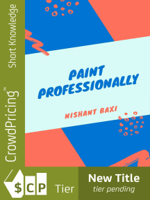 Paint Professionally: How To Start A House Painting Business