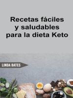 Recetas fáciles y saludables para la dieta Keto
