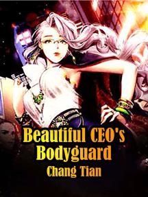 Beautiful CEO's Bodyguard: Volume 9