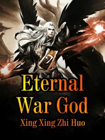 Eternal War God: Volume 9