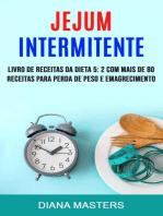 Jejum Intermitente: Livro De Receitas Da Dieta 5: 2 Com Mais De 80 Receitas Para Perda De Peso E Emagrecimento