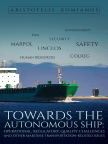 Towards the Autonomous Ship: Operational, Regulatory, Quality Challenges: and other Maritime Transportation-Related Issues