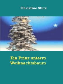 Ein Prinz unterm Weihnachtsbaum