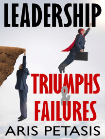 Leadership Triumphs & Failures