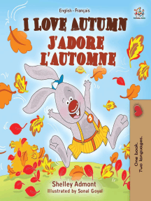 I Love Autumn J'adore l'automne: English French Bilingual Collection