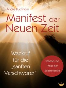 """Manifest der Neuen Zeit: Weckruf für die """"sanften Verschwörer"""""""