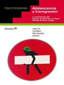 Adolescencia y transgresión: La experiencia del Equipo de Atención en Salud Mental al Menor (EAM)