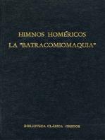 "Himnos homéricos. La ""Batracomiomaquia"""