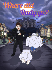 Where did Rudy go?