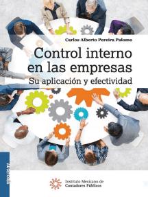 Control interno en las empresas: Su aplicación y efectividad
