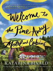 Welcome to the Pine Away Motel and Cabins: A Novel