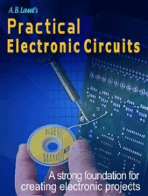Practical Electronic Circuits: A Strong Foundation for Creating Electronic Projects