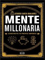 Mente millonaria: Construye tu propio imperio